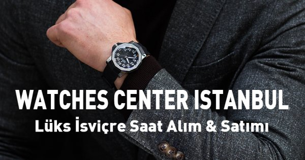 Watches Center Istanbul