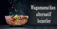Wagamama'dan alternatif lezzetler